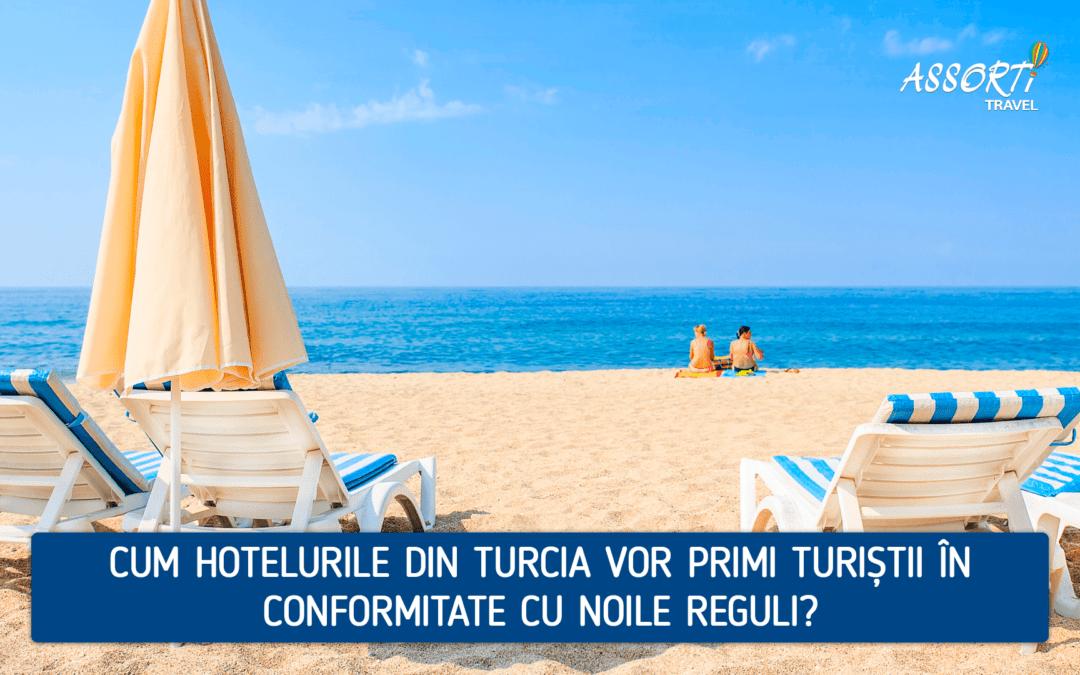 Cum hotelurile din Turcia vor primi turiștii în conformitate cu noile reguli?